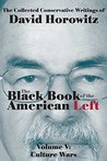 Culture Wars: The Black Book of the American Left Volume V