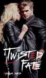 Twisted Fate (Twisted Fate, #2)