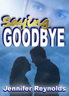 Saying Goodbye