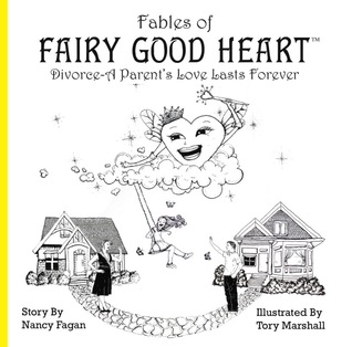 Fables of Fairy Good Heart by Nancy Fagan