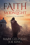 Faith and Moonlight (An Echo of the Ascended, #4)
