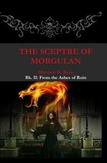 The Sceptre of Morgulan by Matthew D. Ryan