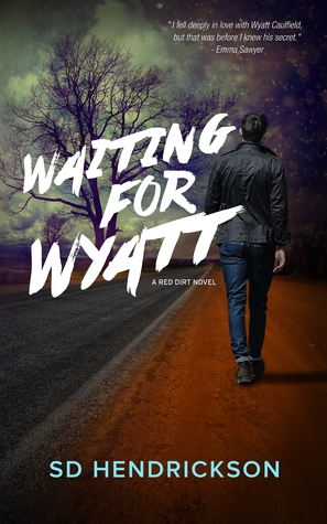 Waiting for Wyatt: A Red Dirt Novel