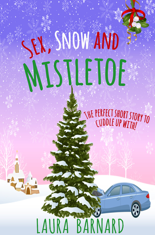 Sex, Snow & Mistletoe