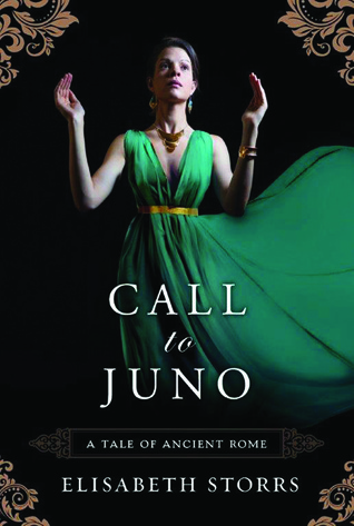 Call to Juno (Tale of Ancient Rome, #3)