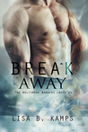 Break Away (The Baltimore Banners #5)