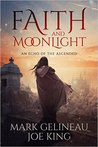 Faith and Moonlight (Faith and Moonlight #1)