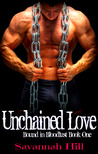 Unchained Love (Bound in Bloodlust #1)