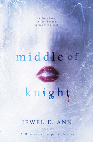 Middle of Knight (Jack & Jill, #2)