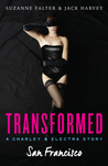 Transformed: San Francisco (Charley & Electra, #1)