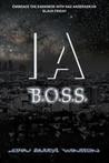 IA: B.O.S.S. (IA #2)