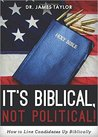 It's Biblical, Not Political! How To Line Candidates Up Biblically