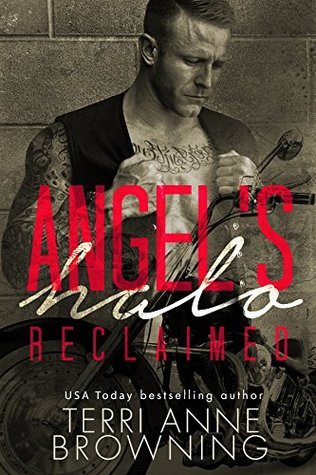 Reclaimed (Angel's Halo MC #4)