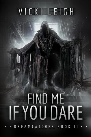 Find Me If You Dare by Vicki Leigh