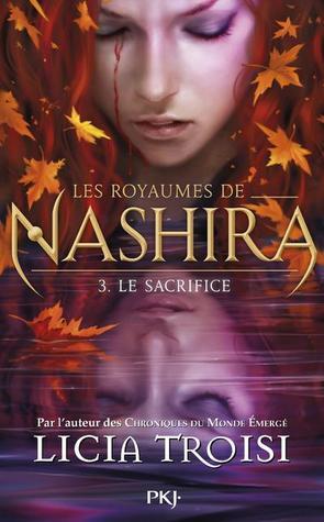 Le Sacrifice (Les Royaumes de Nashira, #3)
