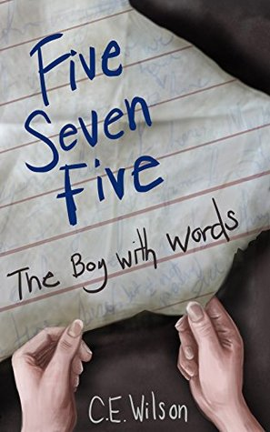 Five Seven Five (The Boy With Words Book 1)