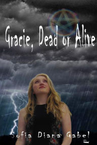 Gracie, Dead or Alive