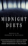 Midnight Duets (Novels of Horror & Suspense)
