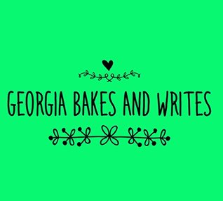 Georgia bakes and writes.: A novella