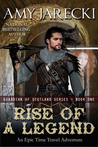 Rise of a Legend (Guardian of Scotland Book #1)