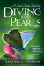 Diving for Pearls, Part VII: A Pearl Maker Short Story