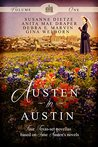 Austen in Austin, Volume 1: Four Texas-Set Novellas Based on Jane Austen's Novels