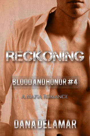 Reckoning by Dana Delamar