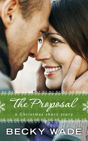 The Proposal (Porter Family #3.5)