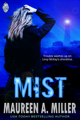 Mist by Maureen A. Miller