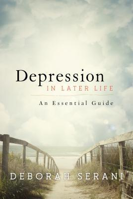 Depression in Later Life by Deborah Serani
