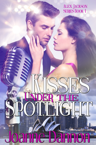 Kisses under the Spotlight by Joanne Dannon