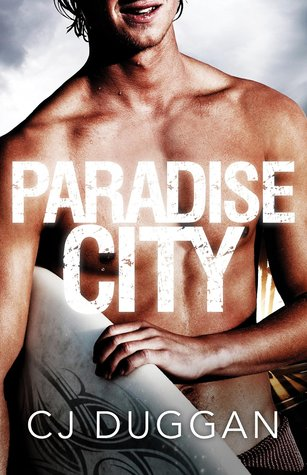 Paradise City by CJ Duggan