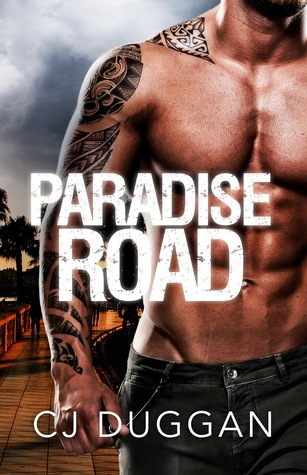 Paradise Road by CJ Duggan