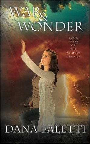 War and Wonder (Whisper Trilogy, #3)