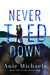 Never Tied Down (The Never Duet, #2)
