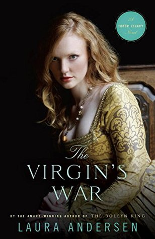 The Virgin's War by Laura Andersen