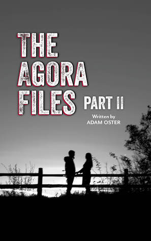 The Agora Files - Part II