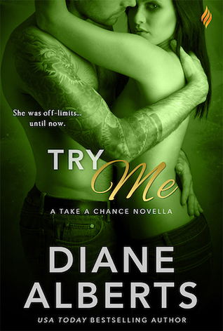 Try Me (Take a Chance, #1)