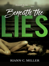 Beneath the Lies (Living With Lies, #1)