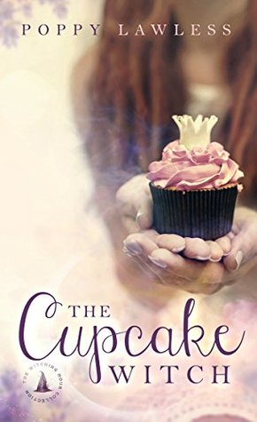 The Cupcake Witch: The Witching Hour Collection (The Chancellor Fairy Tales Book 2)