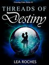 Threads of Destiny (Crossing Fates Book 1)