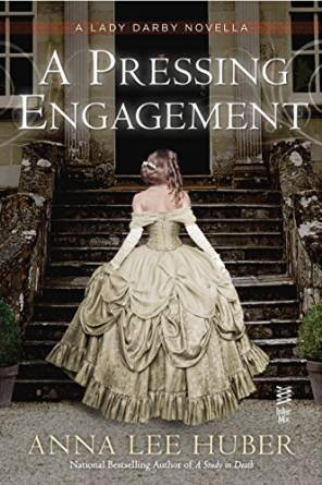 A Pressing Engagement by Anna Lee Huber