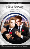 First Comes Marriage (Dreamspun Desires, #2)