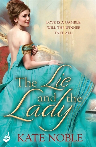 The Lie and the Lady (Winner Takes All, #2)