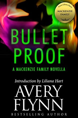 Bullet Proof by Avery Flynn