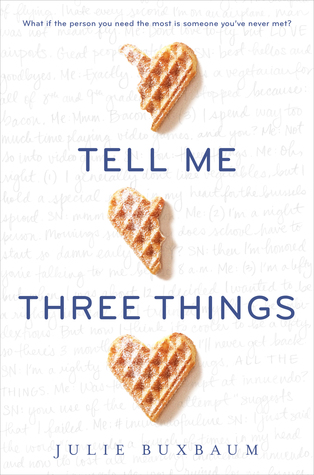 Tell Me Three Things by Julie Buxbaum | Review