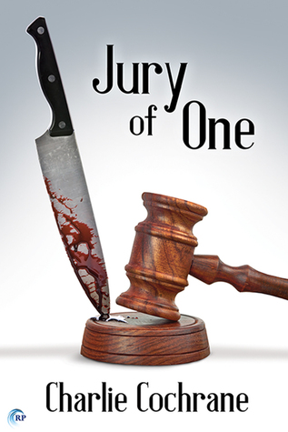 Release Day Review: Jury of One (Lindenshaw Mysteries #2) by Charlie Cochrane