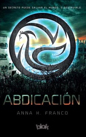 Abdicación (Rebelión #3)
