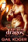 Catching Dragos (The Dragos Clan, #2)