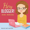 Hey Blogger!: A not-quite 18-minute tutorial for your first blog